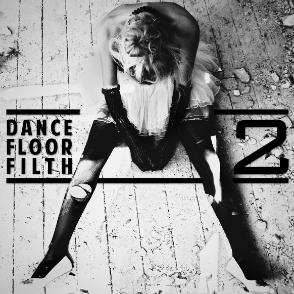 3LAU - Dance Floor Filth 2 (Album) : Must Hear Party Electro House / Dance Mashup Album
