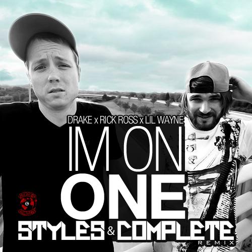 Dj Khaled ft. Drake & Lil Wayne - I'm On One (Styles&Complete Remix) : Must Hear BANGER REMIX