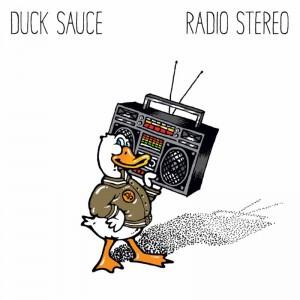 Duck Sauce - Radio Stereo EP : Disco/Electro