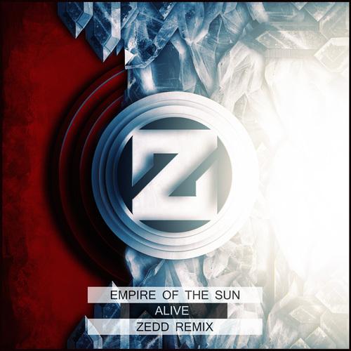 Empire of the Sun - Alive (Zedd Remix) : Must Hear Electro House Remix