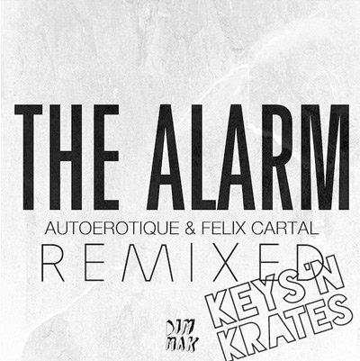 Felix Cartal & Autoerotique - Alarm (KEYS N KRATES Remix) : Heavy Electro House /  Trap Remix [TSIS PREMIERE]