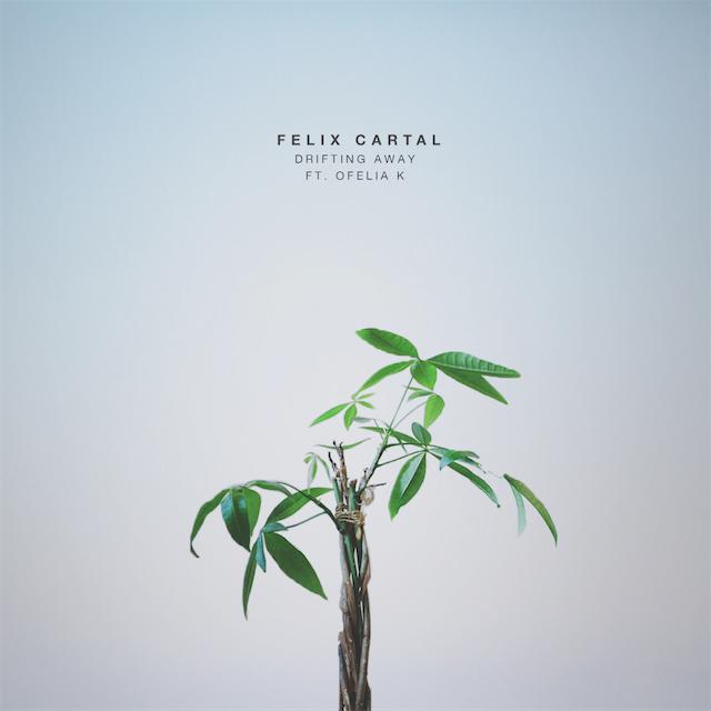 Felix Cartal - Drifting Away Ft. Ofelia K [cover art]