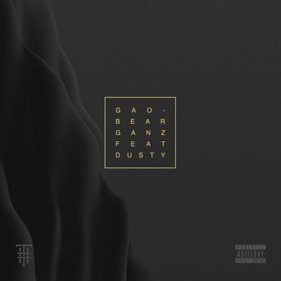 GANZ - GAOBEAR (Feat. Dusty) : Trap / Hip-Hop