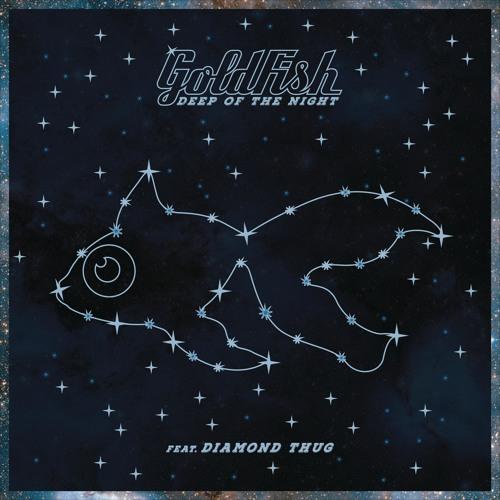 Goldfish - Deep of the Night [Cover Art]