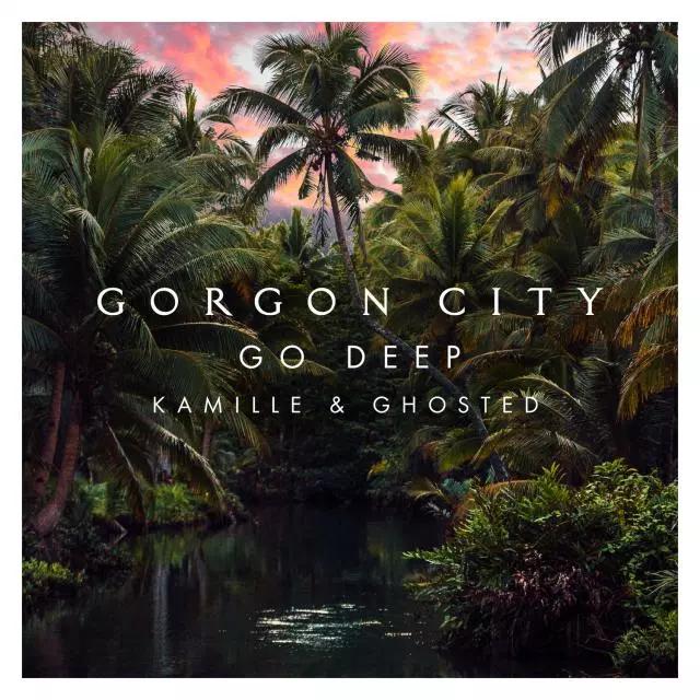 gorgon city go deep