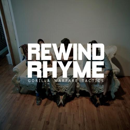 Gorilla Warfare Tactics - RewindRhyme : Sick New Chill Hip Hop