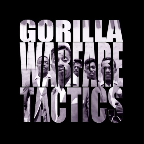 Gorilla Warfare Tactics - Temptations + The Tale of Mr Street: TOO SICK NEW CHILL HIP-HOP