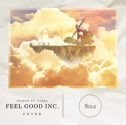 Gorillaz - Feel Good Inc. (Filous Cover) ft. LissA : Must Hear House Cover