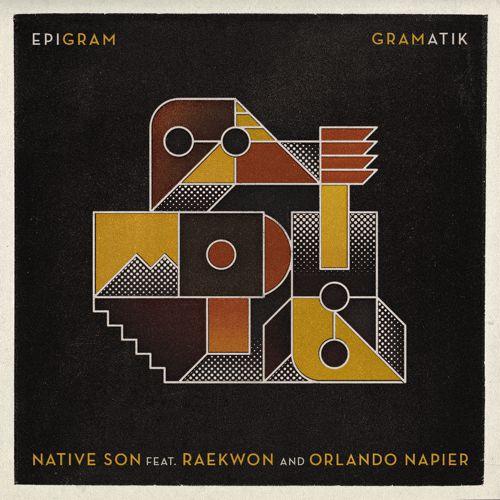 Gramatik – Native Son Feat. Raekwon & Orlando Napier : Electro Soul / R&B [Free Download]