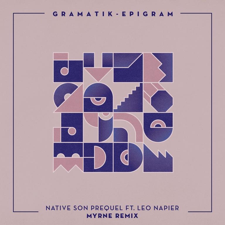 Gramatik - Native Sons Prequel (MYRNE Remix) [Cover Art]