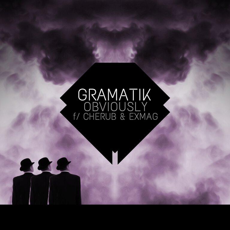 Gramatik - Obviously (Feat. Cherub & Exmag) : Electro Soul/Future Funk [Free Download]