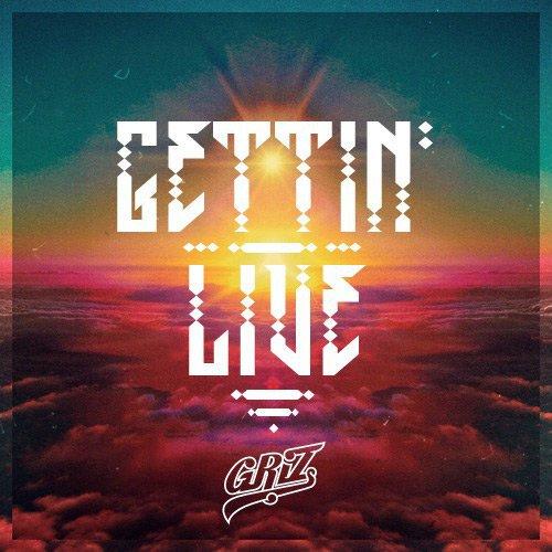 GRiZ - Gettin' Live : Must Hear Electro Soul / Future Funk [Free Download]