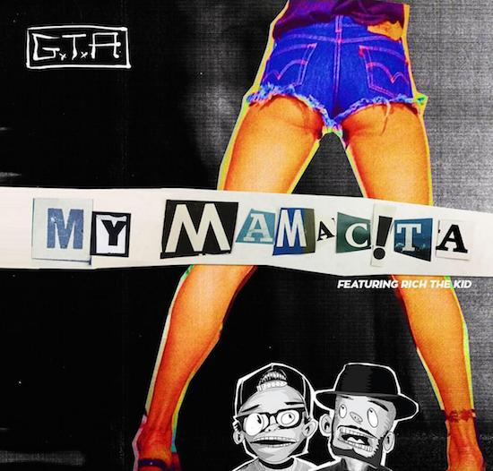 GTA - My Mamacita (ft. Rich The Kid) : Trap / Hip-Hop [Free Download]