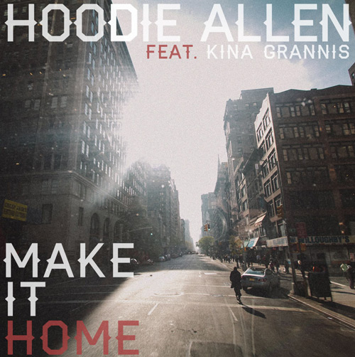 Hoodie Allen - Make It Home (ft. Kina Grannis) : Chill Indie / Hip-Hop Collaboration [TSIS PREMIERE]