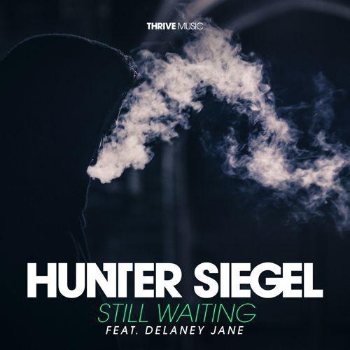 Hunter Siegel - Still Waiting (Ft. Delaney Jane) : House Original [Limited Free Download]