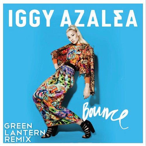 Iggy Azalea – Bounce (Green Lantern Remix) : Incredible Trap / Hip-Hop Remix