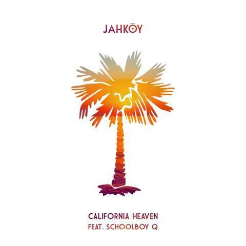 Jahkoy - California Heaven [Cover Art]