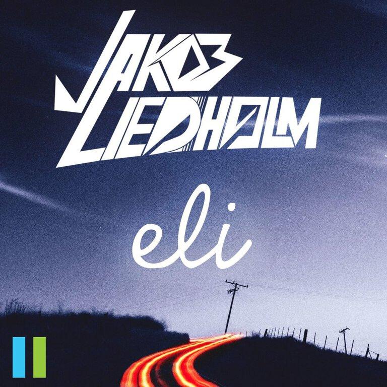 Jakob Liedholm - Eli EP : Must Hear Progressive House EP [TSIS SPONSORED]