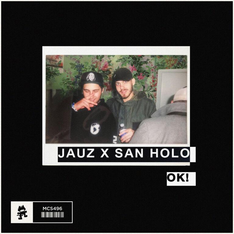 jauz x san holo ok! [cover art]