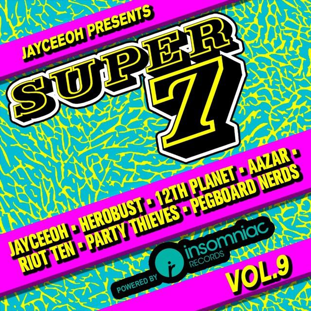 Jayceeoh super 7 mix
