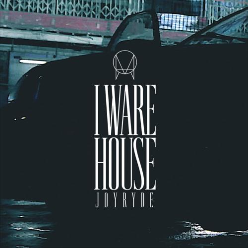 joyryde i ware house cover art