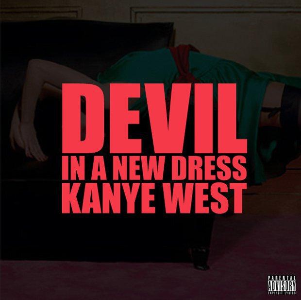Kanye West - Devil In A New Dress: Sick New Hip-Hop