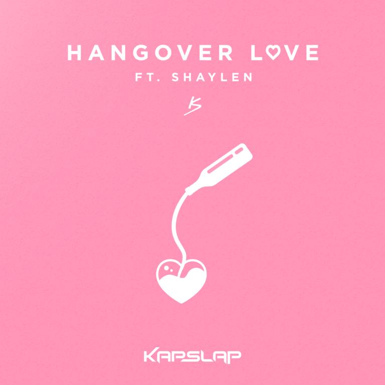 Kap Slap Hangover Love