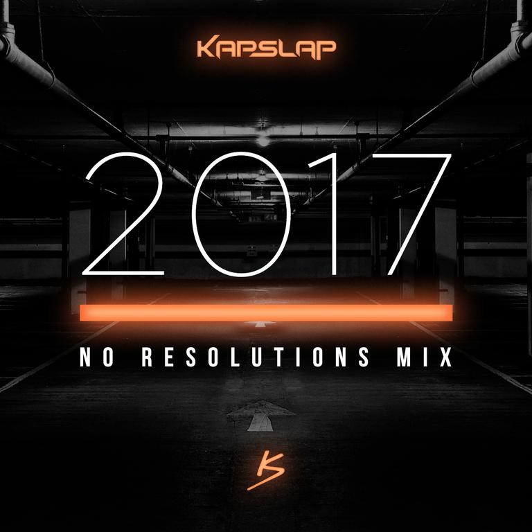 kap slap no resolutions mix