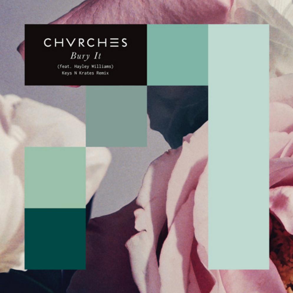 Keys N Krates CHVRCHES Remix