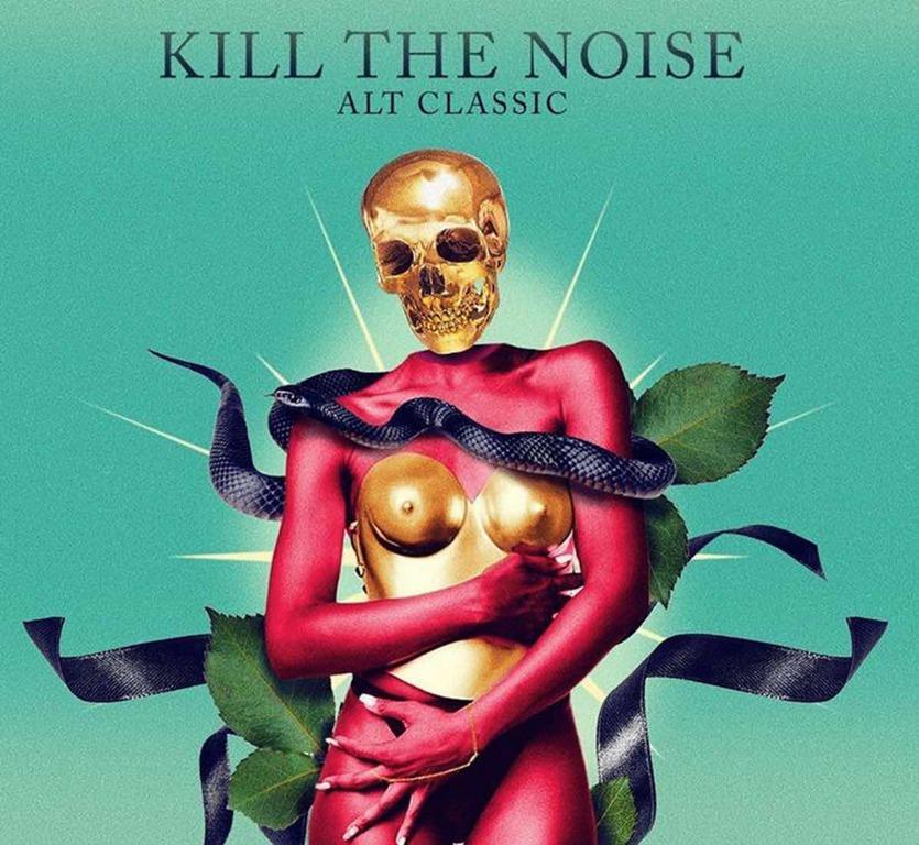 Kill The Noise Alt Classic