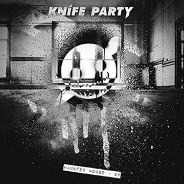 Knife Party - EDM Death Machine + Haunted House EP : Masive New EP
