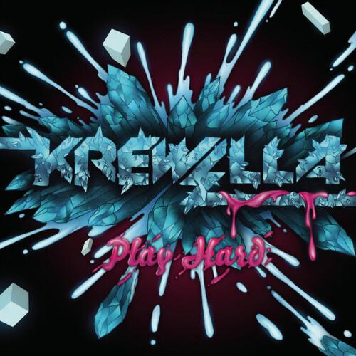 Krewella - Play Hard EP : Huge New 6 Song Dubstep / Electro EP