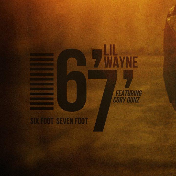 Lil Wayne - 6'7' (Ft. Cory Gunz): SICK NEW WEEZY