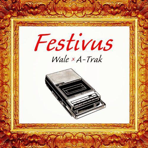 Listen to Wale & A-Trak's Festivus Mixtape Feat. Chance The Rapper