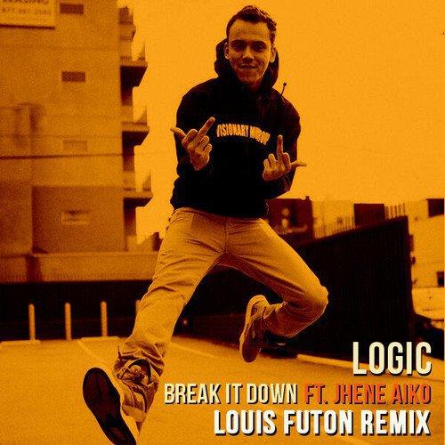 Logic - Break It Down ft. Jhene Aiko (Louis Futon Remix) : Must Hear Hip-Hop / Chill House Remix [Free Download]