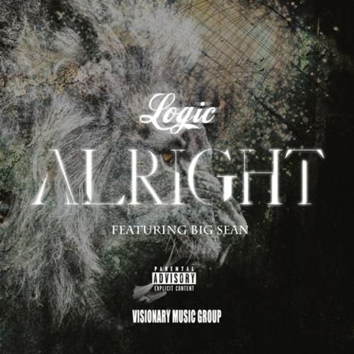 Logic ft. Big Sean - Alright : Must Hear Collaboration