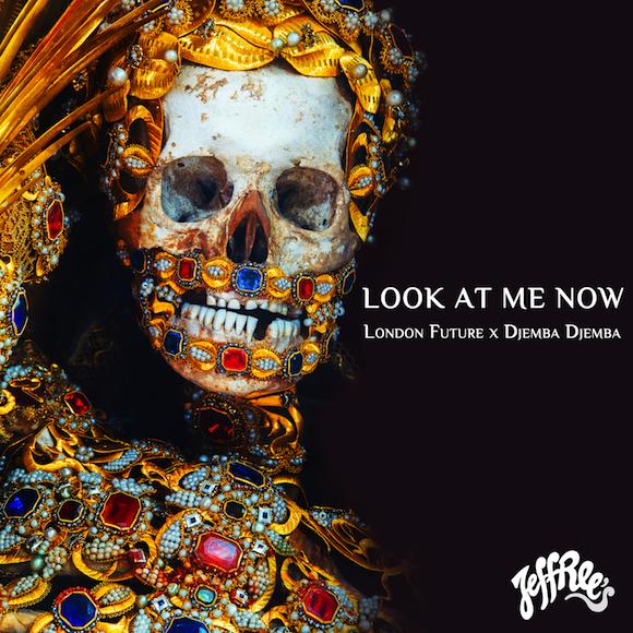 London Future & Djemba Djemba - Look At Me Now feat. Ifa Sayo : Trap/Hip-Hop [Free Download]