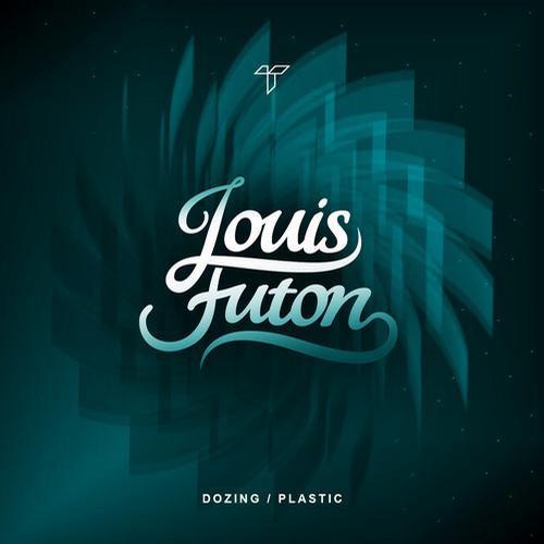 Louis Futon - Dozing / Plastic : Future Bass / Chill Trap EP