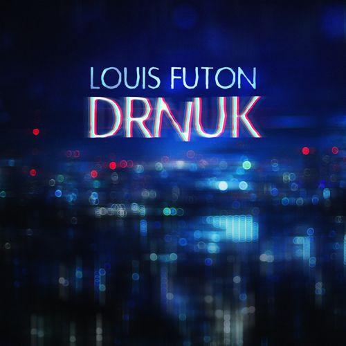 "Louis Futon Releases Must Hear New Ambient Single ""DRNUK"""