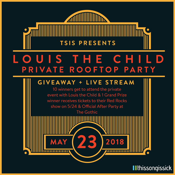 Louis The Child live stream
