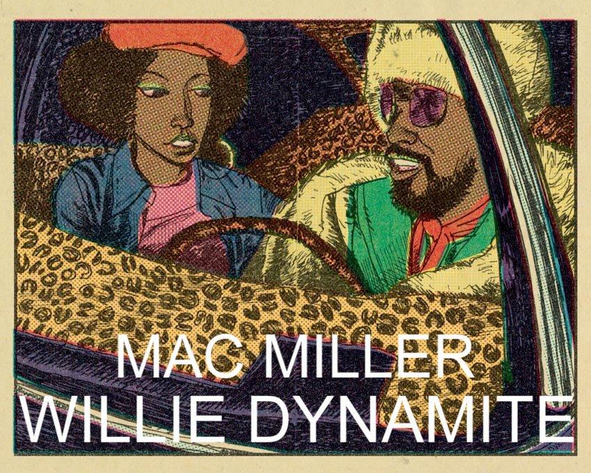Mac Miller - Willie Dynamite : New Laid Back Hip Hop