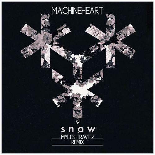 machineheart - snøw (Myles Travitz Remix) : Incredible Future Bass Remix