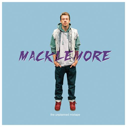 Macklemore - The Unplanned Mixtape: Sick Chill Hip-Hop Mixtape