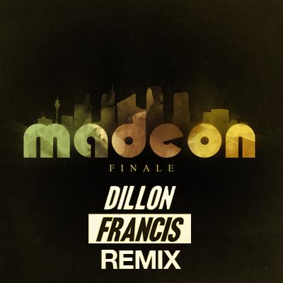 Madeon - Finale (Dillon Francis Remix)