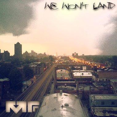Manic Focus - We Won't Land : Funky Dubstep / Electro-Soul Original [TSIS PREMIERE]