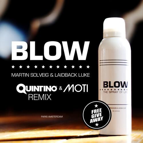 Martin Solveig & Laidback Luke - Blow (Quintino & MOTi Remix) : Trap / Electro [Free Download]