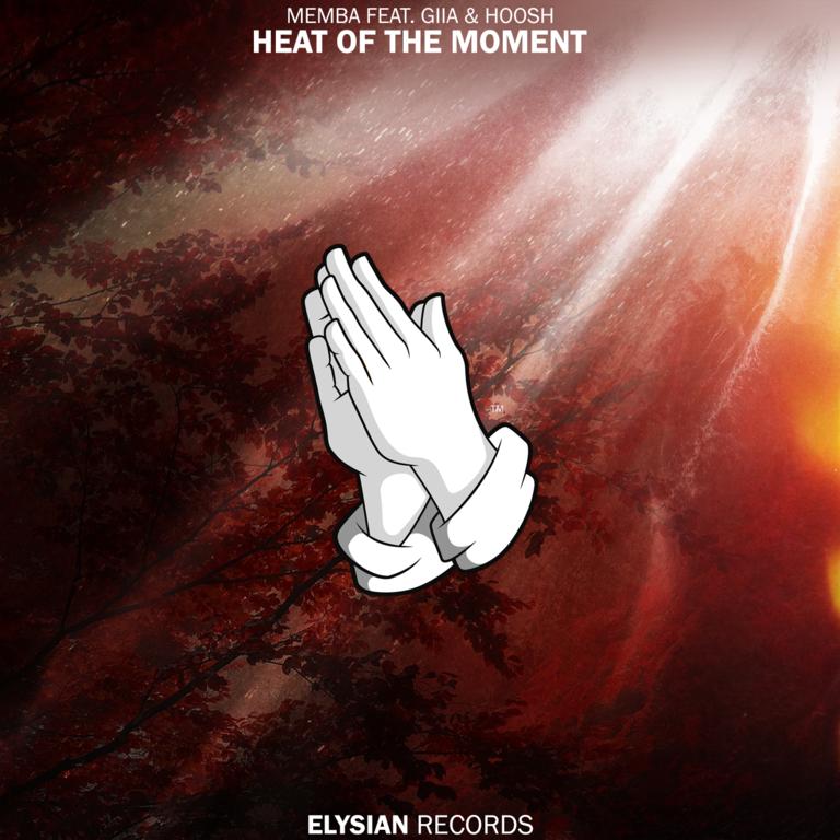 MEMBA - Heat Of The Moment (feat. GIIA & Hoosh) [Cover Art]