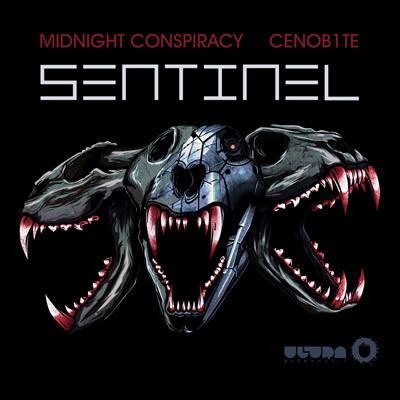 Midnight Conspiracy & Cenob1te - Sentinel (Original Mix) : Massive Brutal Electro House Original