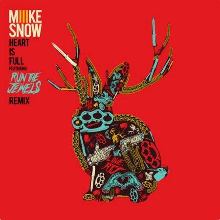 Miike Snow - Heart Is Full (Run The Jewels Remix) : Must Hear Hip-Hop / Indie
