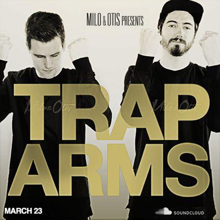 Milo & Otis - Trap Arms : Festival Trap [Free Download]